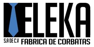 Eleka SA DE CV FABRICA DE CORBATAS
